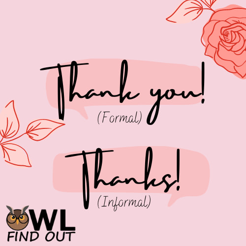 Thanks vs thank you meaning